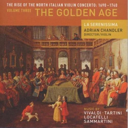 The Rise of the North Italian Violin Concerto Vol. 3: The Golden Age - La Serenissima