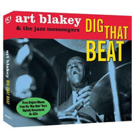 Art Blakey and the Jazz Messengers: Dig That Beat (3 CDS - The Big Beat/A Night In Tunisia/Moanin')