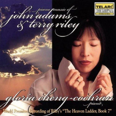 ADAMS, JOHN & RILEY, TERRY: Piano Music - Gloria Cheng-Cochran