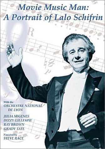 LALO SCHIFRIN: MOVIE MUSIC MAN - LALO SCHIFRIN, DIZZY GILLESPIE, JULIA MIGENES (DVD)