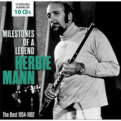 HERBIE MANN: MILESTONES OF A LEGEND - THE BEST FROM 1954-1962 (10 CDS)