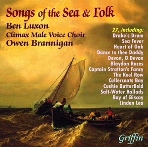 SONGS OF THE SEA & FOLK - BENJAMIN LUXON, DAVID WILLISON, CLIMAX MALE VOICE CHOIR
