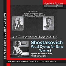 Load image into Gallery viewer, SHOSTAKOVICH: VOCAL CYCLES FOR BASS, VOLUME 2 - Fyodor Kuznetsov (bass), Yury Serov (piano)