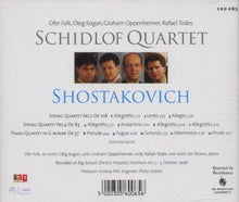 Load image into Gallery viewer, SHOSTAKOVICH: PIANO QUINTET, STRING QUARTET NO. 4 & NO. 7 - SCHIDLOF QUARTET