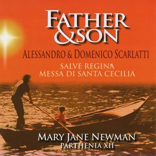 SCARLATTI: FATHER & SON - MARY JANE NEWMAN, PARTHENIA XII