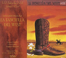 Load image into Gallery viewer, PUCCINI: LA FANCIULLA DEL WEST (MILAN 1956)