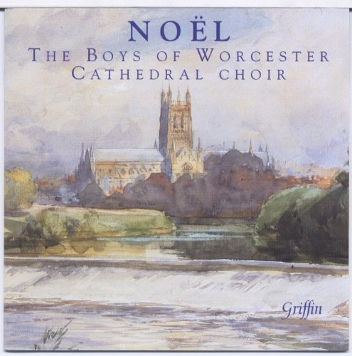 NOEL: MODERN CHRISTMAS SEQUENCES - THE BOYS OF WORCESTER CATHEDRAL CHOIR