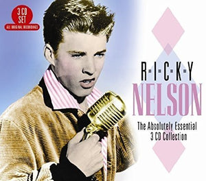 RICKY NELSON: The Absolutely Essential 3 CD Collection