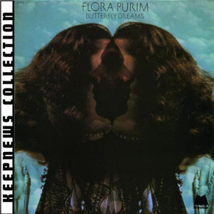 FLORA PURIM: Butterfly Dreams [Keepnews Collection]