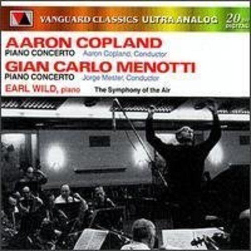 COPLAND & MENOTTI: PIANO CONCERTOS - EARL WILD; SYMPHONY OF THE AIR