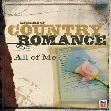 COUNTRY ROMANCE - ALL OF ME: Lefty Frizzell, Johnny Horton, Elvis Presley, Skeeter Davis (2 CDS)