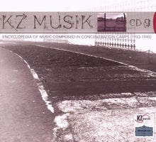 Load image into Gallery viewer, KZ MUSIC: MUSIC COMPOSED IN CONCENTRATION CAMPS, VOLUME 9