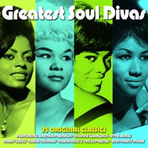 GREATEST SOUL DIVAS: Aretha Fanklin, Dionne Warwick, Etta James, Carla Thomas, Diana Ross (3 CDS)