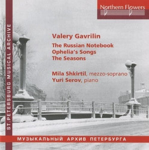 GAVRILIN: THE RUSSIAN NOTEBOOK