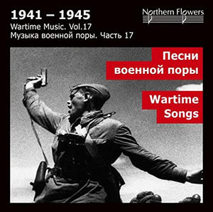 WARTIME MUSIC, VOLUME 17 - WARTIME SONGS
