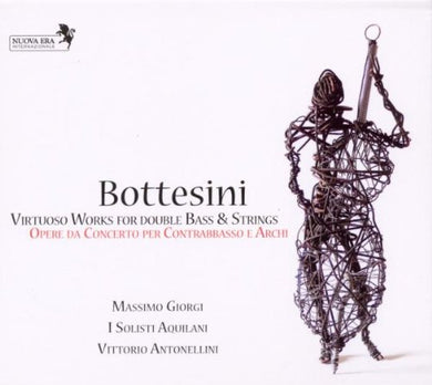 BOTTESINI: VIRTUOSO WORKS FOR DOUBLE BASS & STRINGS