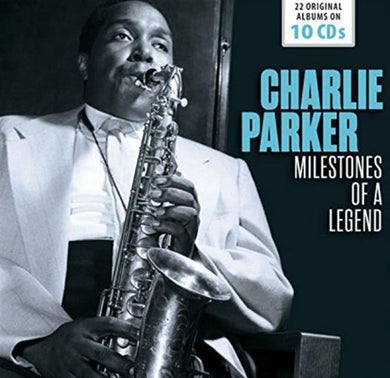 CHARLIE PARKER - 22 Original Albums - Milestones of a Legend (10 CDS)