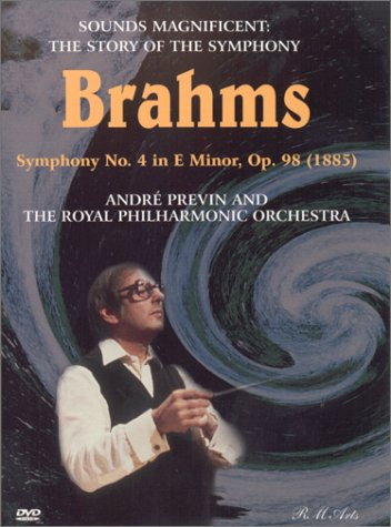SOUNDS MAGNIFICENT -  BRAHMS: SYMPHONY NO. 4 - PREVIN,  ROYAL PHILHARMONIC (DVD)