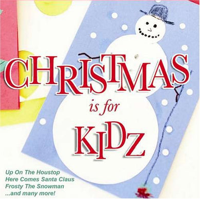 CHRISTMAS IS FOR KIDZ: 10 Favorites