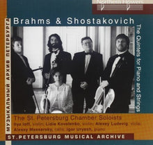 Load image into Gallery viewer, BRAHMS & SHOSTAKOVICH: PIANO QUINTETS - ST. PETERSBURG CHAMBER PLAYERS