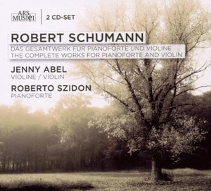 SCHUMANN: The Complete Works for Pianoforte & Violin - SZIDON, ABEL (2 CDS)