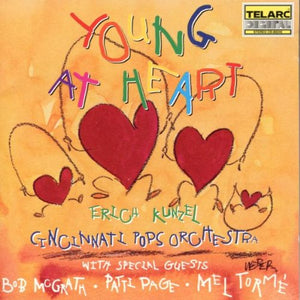 ERICH KUNZEL & CINCINNATI POPS ORCHESTRA: YOUNG AT HEART