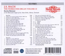 Load image into Gallery viewer, Bach: The Complete Works for Organ, Volume 15 - Kevin Bowyer (2 CDs)