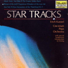Load image into Gallery viewer, Star Tracks - Erich Kunzel, Cincinnati Pops Orchestra