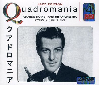 CHARLIE BARNET AND HIS ORCHESTRA - SWING STREET STRUT (4 CDS)