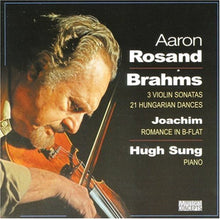 Load image into Gallery viewer, BRAHMS: VIOLIN SONATAS; 21 HUNGARIAN DANCES - ROSAND, SUNG
