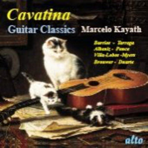 CAVATINA: GUITAR CLASSICS - MARCELO KAYATH
