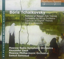 Load image into Gallery viewer, TCHAIKOVSKY, BORIS: FANTASIA ON RUSSIAN FOLK THEMES - MOSCOW RADIO SYMPHONY ORCHESTRA; MOSCOW PHILHARMONIC