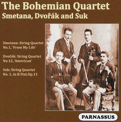 BOHEMIAN STRING QUARTET PLAYS SMETANA, DVORAK & SUK