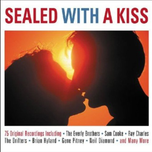 SEALED WITH A KISS: Everly Brothers, Ray Charles, Drufters, Brian Hyland, Gene Pitney (3 CDS)