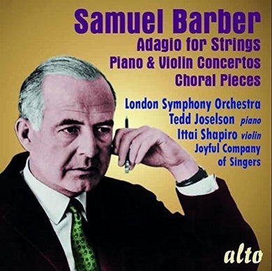 BARBER: ADAGIO FOR STRINGS, PIANO & VIOLIN CONCERTOS - LONDON SYMPHONY ORCHESTRA