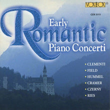 Load image into Gallery viewer, EARLY ROMANTIC PIANO CONCERTI (2 CDS)