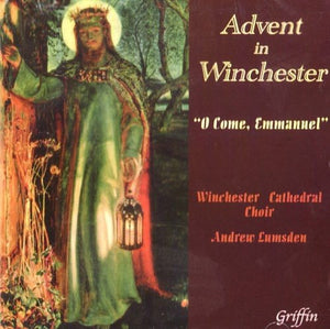"ADVENT FROM WINCHESTER ""O COME, EMMANUEL"" - WINCHESTER CATHEDRAL CHOIR, LUMSDEN"