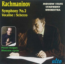 Load image into Gallery viewer, RACHMANINOV: SYMPHONY 2; VOCALISE; SCHERZO IN D MINOR - KOGAN, MOSCOW STATE SYMPHONY ORCHESTRA