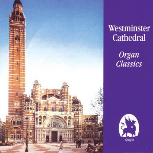 WESTMINSTER CATHEDRAL ORGAN CLASSICS - DAVID HILL