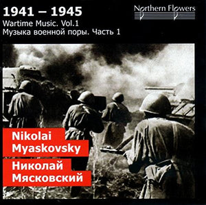WARTIME MUSIC, VOLUME 01 - MIASKOVSKY: SYMPHONIES 22 & 23