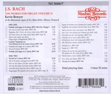 Load image into Gallery viewer, Bach: The Works for Organ, Volume 11 - Kevin Bowyer (2 CDS)