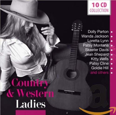 COUNTRY & WESTERN LADIES - PARTON, CLINE, WELLS, LYNN AND MORE (10 CDS)