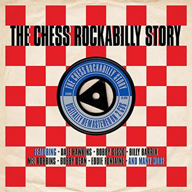 CHESS ROCKABILLY STORY: Dale Hawkins, Bobby Sisco, Billy Barrix, Mel Robbins, Bobby Dean and More (2 CDs)