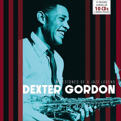 DEXTER GORDON - MILESTONES OF A JAZZ LEGEND (10 CDS)