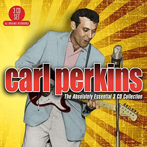 CARL PERKINS: The Absolutely Essential Collection (3 CDs)