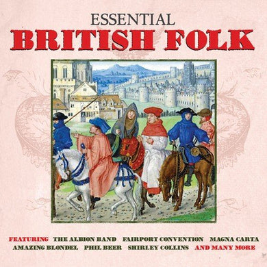 ESSENTIAL BRITISH FOLK (2 CDS)