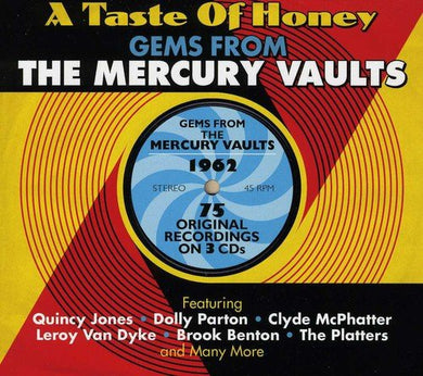 A TASTE OF HONEY: GEMS FROM THE MERCURY VAULTS 1962 : Quincy Jones, Dolly Parton, Clyde McPhatter (3 CDs)