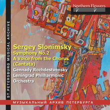 Load image into Gallery viewer, SLONIMSKY: SYMPHONY NO. 2 & A VOICE FROM THE CHORUS (CANTATA) - ROZHDESTVENSKY, LENINGRAD PHILHARMONIC