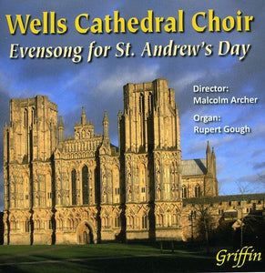 EVENSONG FOR ST ANDREW'S DAY - WELLS CATHEDRAL CHOIR