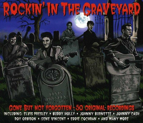 ROCKIN' IN THE GRAVEYARD (2 CDS)